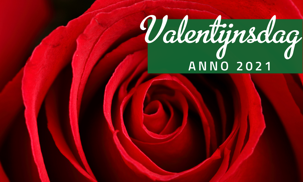 Valentijnsdag vieren anno 2021